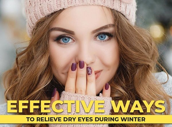 Relieve Dry Eyes In Winter